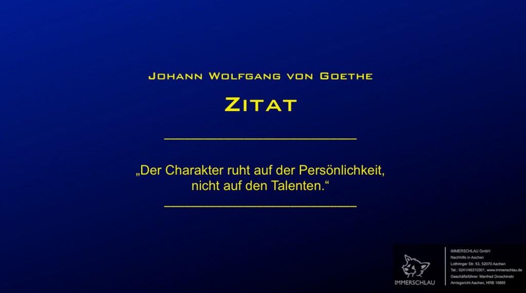 Goethe Zitat über Charakter und Persönlichkeit