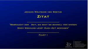 Zitat von Goethe zu Zeit und Ordnung